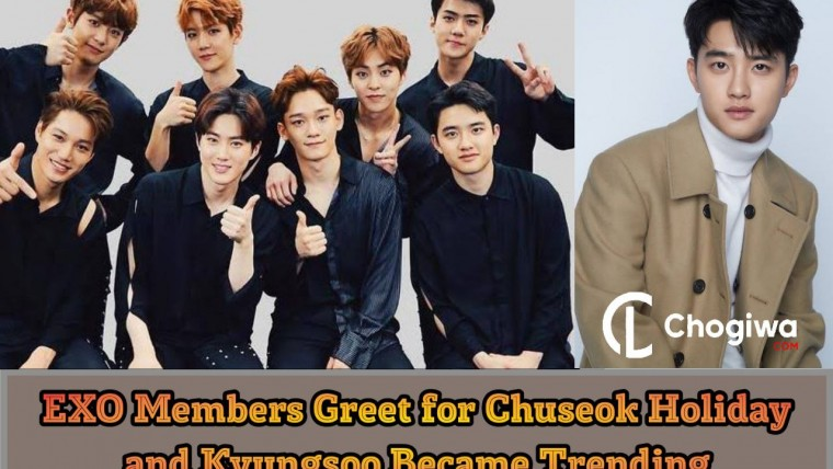 EXO Members Greet for Chuseok Holiday