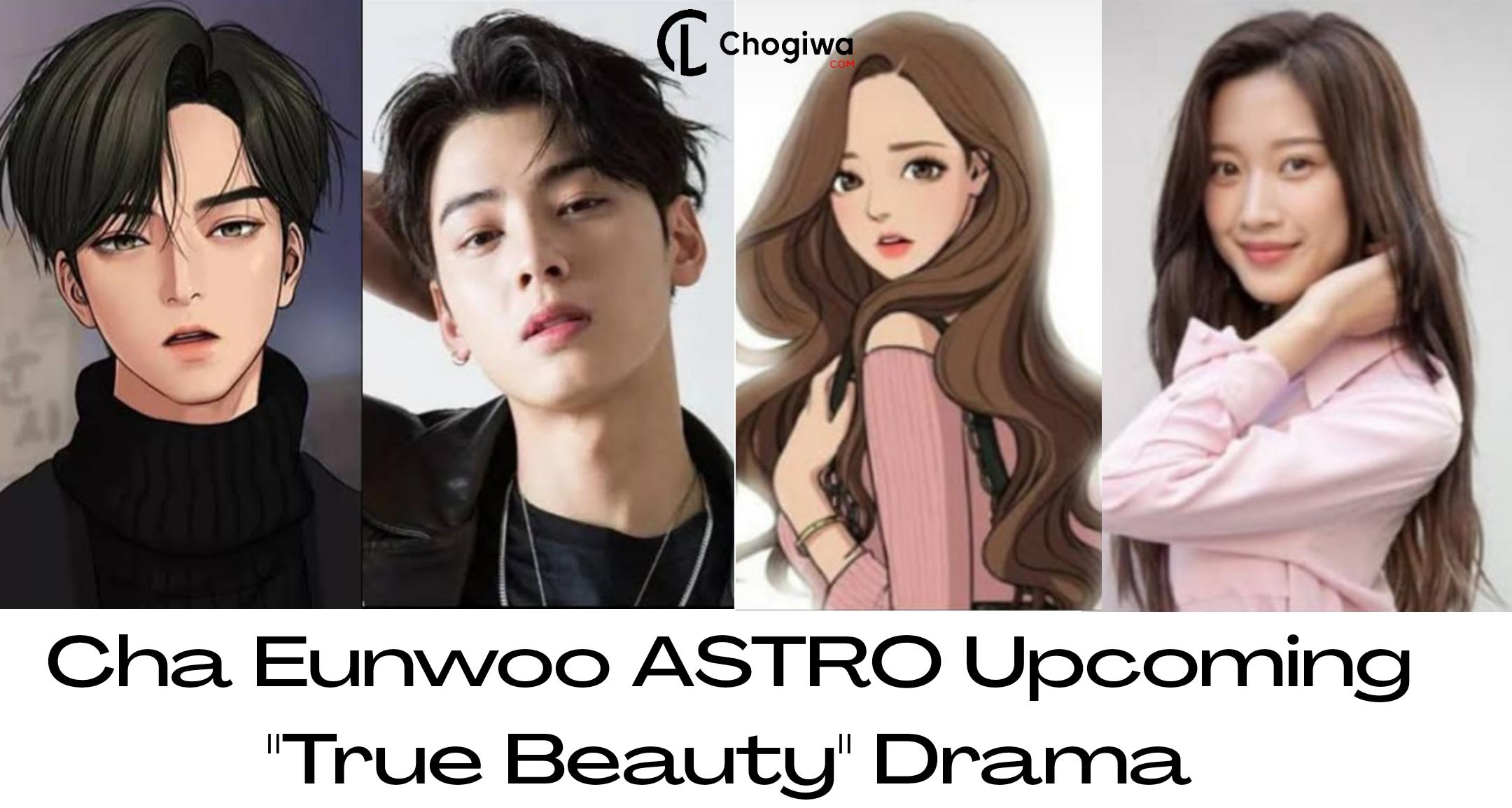Eunwoo ASTRO True Beauty Drama