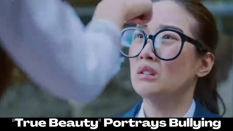 """""""True Beauty"""" Portrays Bullying as A Serious Issue"""
